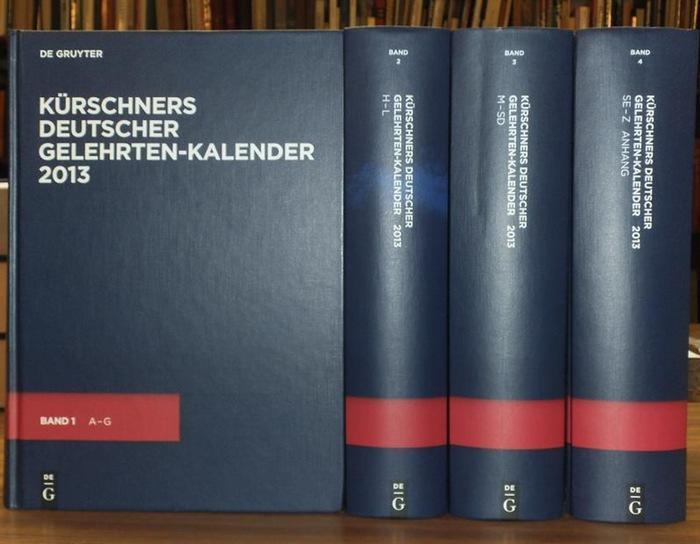 Kürschner - Axel Schniederjürgen (Red.): Kürschners Deutscher Gelehrten-Kalender 2013. Komplett in 4 Bänden. Bio-bibliographisches Verzeichnis deutschsprachiger Wissenschaftler der Gegenwart. 25. Ausgabe.