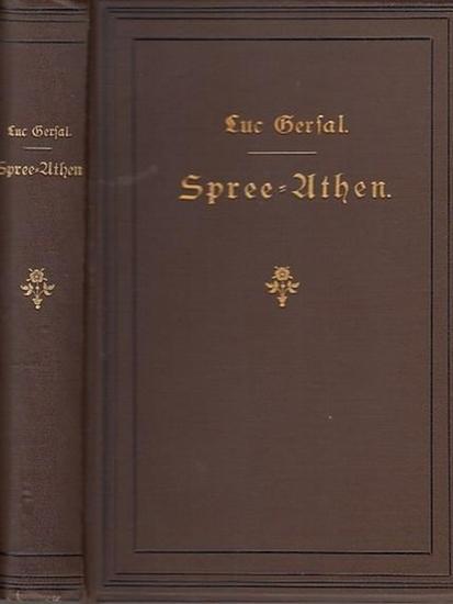 Gersal, Luc: Spree-Athen. Berliner Skizzen von einem Böotier. Autorisierte Übersetzung.
