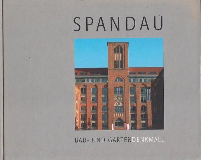 Bezirksamt Spandau von Berlin, Untere Denkmalschutzbehörde (Hrsg.): Spandau : Bau- und Gartendenkmale.