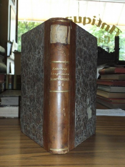 Zeitschrift für die gesammten Naturwissenschaften. - C. Giebel / M. Siewert (Red.): Zeitschrift für die gesammten (gesamten) Naturwissenschaften. Jahrgang 1869. Vierunddreissigster ( 34. ) Band.