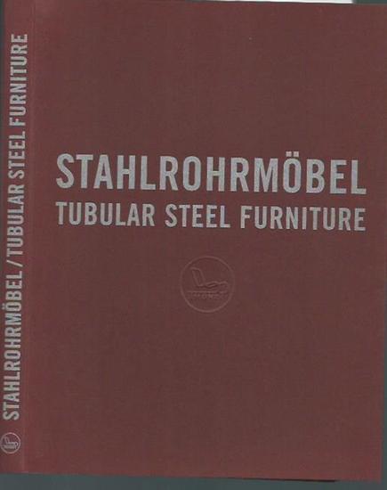 Thonet GmbH. - Klemp, Klaus (Text): Stahlrohrmöbel / Tubular Steel Furniture. Herausgeber: Gebrüder Thonet GmbH, 1999. Übersetzt von SATS Katja Steiner, Bruce Almberg.