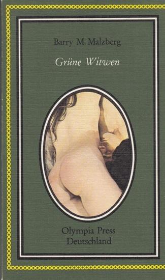 Malzberg, Barry M.: Grüne Witwen.