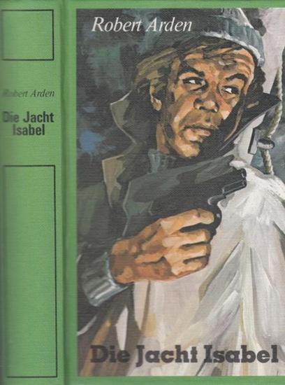Arden, Robert: Die Jacht Isabel.