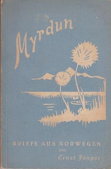 Jünger, Ernst: Myrdun - Briefe aus Norwegen