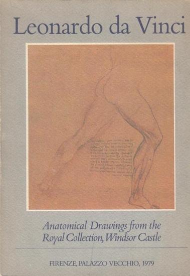 Leonardo da Vinci Leonardo da Vinci - Anatomical Drawings from the Royal Collection, Windsor Castle