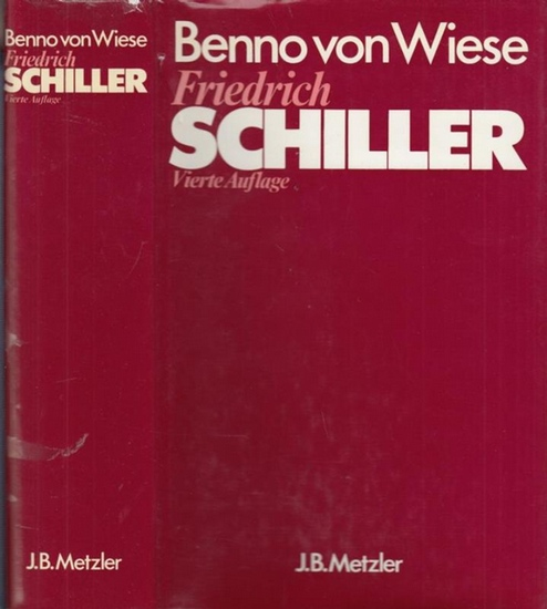 Schiller, Friedrich. - Wiese, Benno von Friedrich Schiller.