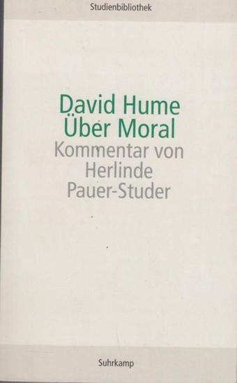 Hume, David / Kommentar v. Pauer - Studer, Herlinde. Über Moral.
