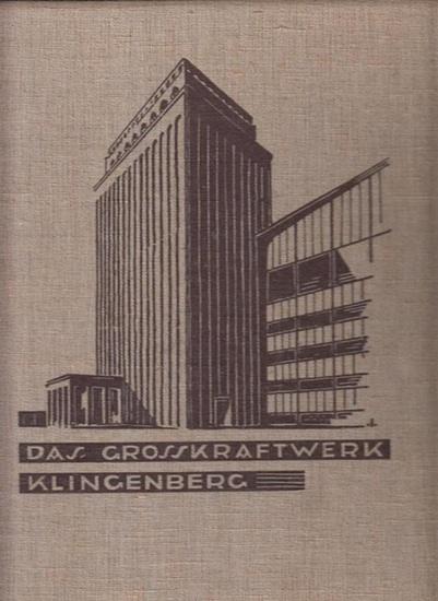 Laube, R. (Hrsg.) / Fritz Stahl (Einltg.): Das Grosskraftwerk (Großkraftwerk) Klingenberg. Architekturgestaltung von Klingenberg u. Issel B.D.A.