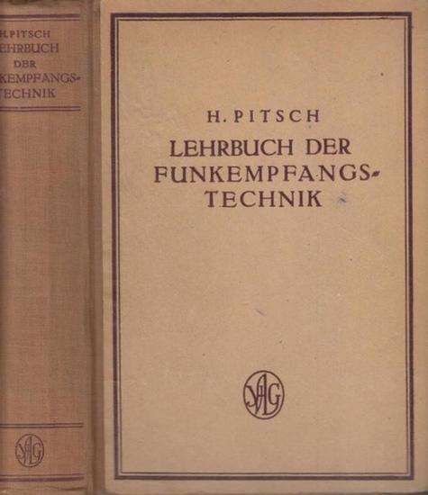 Pitsch, Helmut: Lehrbuch der Funkempfangstechnik.