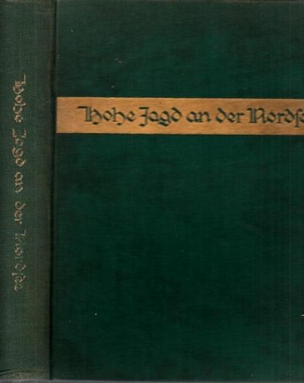 Huber, W.: Hohe Jagd an der Nordsee.