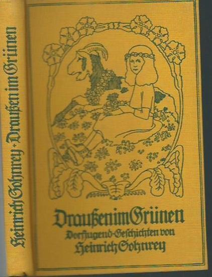 Sohnrey, Heinrich: Draußen im Grünen. Dorfjugendgeschichten. Mit Bildschmuck von Fr. Müller-Münster.