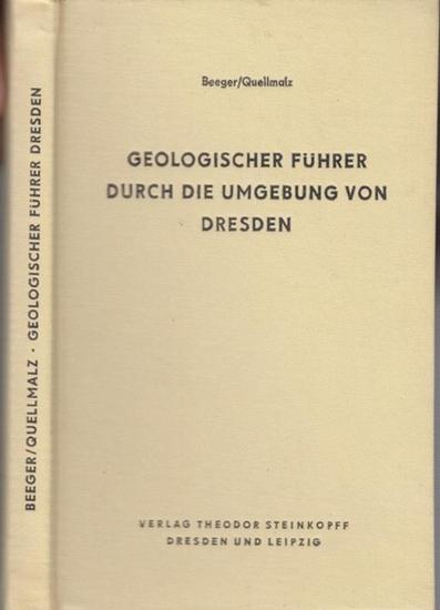Beeger, Hans-Dieter / Quellmalz, Werner: Geologischer Führer durch die Umgebung von Dresden.