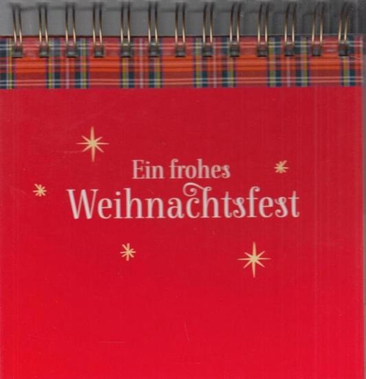 Kohaupt, Ursula Weihnachten - mein schönstes Fest. 24 Gedichte und Gedanken berühmter Persönlichkeiten.