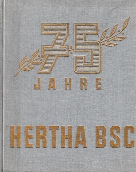 Hertha BSC - Lutz Rosenzweig, Rudi Rosenzweig, Rudi Romanus u.a.: 75 Jahre Hertha BSC (Festschrift).