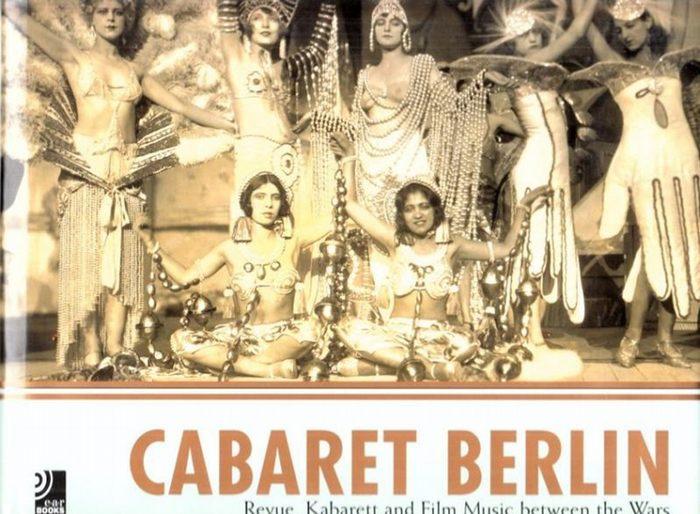 Cabaret.- Münz, Lori (Hrsg.): Cabaret Berlin - Einbandtitel: Cabaret Berlin - Revue, Kabarett and Film Music between the Wars.