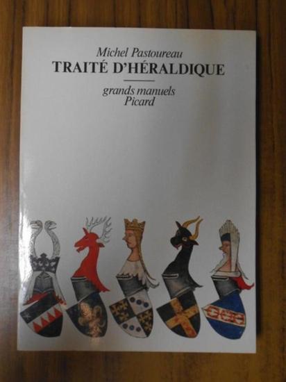 Pastoureau, Michel: Traité d'héraldique.
