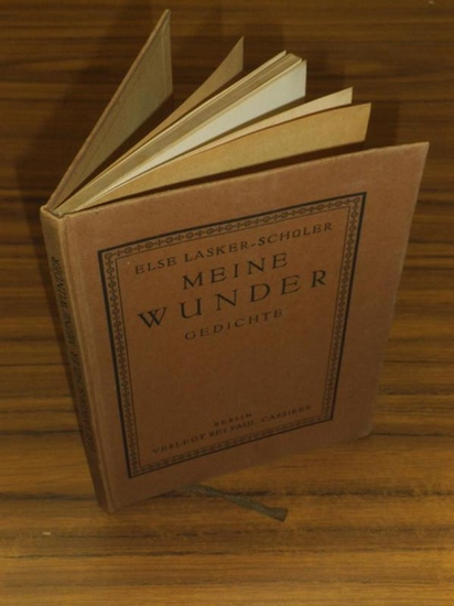 Lasker-Schüler, Else: Meine Wunder. Gedichte.