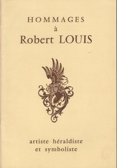 ^Clouet, Jean (Red.): Hommages à Robert Louis - artiste, héraldiste et symboliste.