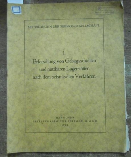 Mintrop, Dr.: Erforschung von Gebirgsschichten und nutzbarten Lagerstätten nach dem seismischen Verfahren. (Mitteilungen der Seismos-Gesellschaft).