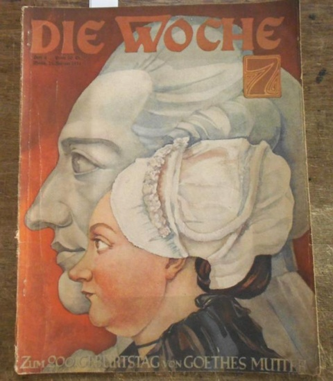 Woche, Die. - Lovis Hans Lorenz (Red.): Die Woche. Jahrgang 33, Heft 8, Berlin, 21. Februar 1931.