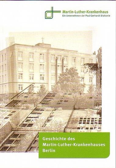 Tangerding, Clemens: Geschichte des Martin-Luther-Krankenhauses Berlin (1931 - 2011).