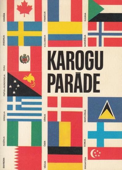 Stelpa, Dzintra: Karogu Parade.