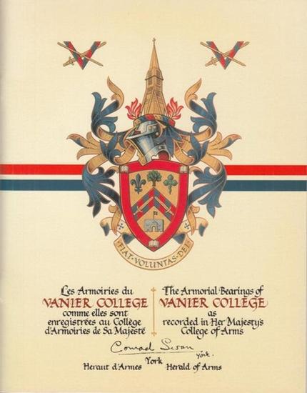 Kurcz, Leopold: Les Armoiries du Vanier College comme elles sont enregistrées au Collège d'Armoiries de Sa Majesté / The Armorial Bearings of Vanier College as recorded in Her Majesty's College of Arms.