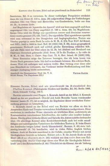 Backes, Herbert - Kesting, Peter Buchbesprechung zu: Herbert Backes, Bibel und ars praecidicandi im Rolandslied des Pfaffen Konrad. (Philologische Studien und Quellen, Heft 36). Berlin, Erich Schmidt Verlag 1966. Aus: A.F.D.A. 80 (1969).