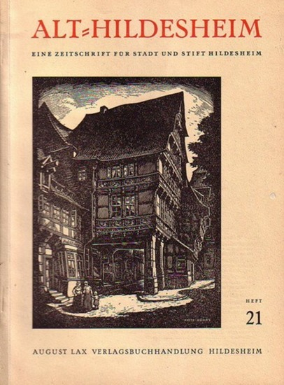 Alt-Hildesheim. - Gebauer, J.H. (Hrsg.): Alt-Hildesheim. Eine Zeitschrift für Stadt und Stift Hildesheim. Im Auftrage der Stadt herausgegeben. Konvolut mit 5 Heften: Heft 1, o.J. / Heft 3, April 1921. / Nr. 4, September 1924. / No. 5, Juli 1924. / Heft...