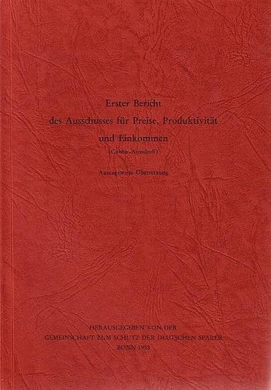 CohenAusschuss für Preise: Erster Bericht des Ausschusses für Preise, Produktivität und Einkommen (Cohen-Ausschuss). Auszugsweise Übersetzung. Herausgegeben und mit einem Vorwort von der Gemeinschaft der deutschen Sparer, Bonn 1958.