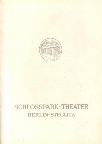 Berlin Schloßpark Theater -Boleslaw Barlog- Intendanz (Hrsg.) Programmheft des Schloßpark Theaters Berlin, Spielzeit 1952 / 1953. Heft 8.