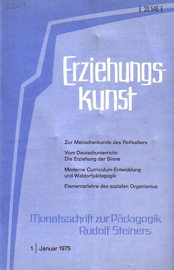 Erziehungs-Kunst - Dr. Helmut von Kügelgen / Dr. Manfred Leist (Red.): Erziehungskunst : Monatsschrift zur Pädagogik Rudolf Steiners. Jg. XXXIX, 1975, Heft 1-10 und 12 ohne Heft 11.