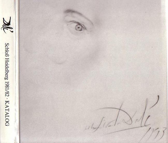 Dali, Salvador. - Salvador Dali : Gemälde, Zeichnungen, Objekte, Skulpturen. Ausstellung Schloß Heidelberg 2.10. -4.11.1981.