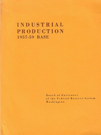 Board of Governors: Industrial production 1957 - 1959 Base.