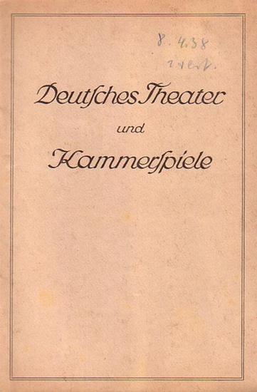 Deutsches Theater und Kammerspiele - Drews, Wolfgang (Hrsg) Blätter des deutschen Theaters und der Kammerspiele. Direktion Heinz Hilpert. Spielzeit 1937 / 1938. Heft 10