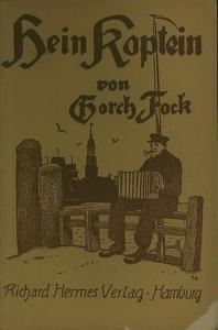Fock, Gorch (eig. Hans Kinau): Hein Koptein. 12 frische scheune Lieder. No ole leeve Singwisen sungen. Mit lichten Gitarrensatz rutgeben von Fritz Jöde. (= Nedderdütsch Bökeri Band 48.