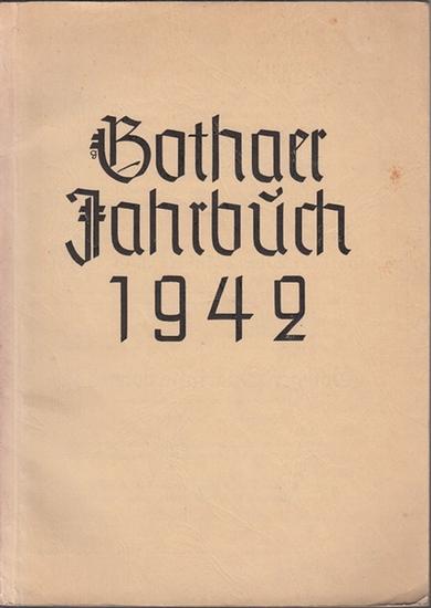 Gotha. - Umbreit, Rudolf (Hrsg.): Gothaer Jahrbuch 1942 : Heimatkalender für den Stadt- und Landkreis Gotha.