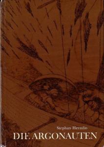 Hermlin, Stephan und Fritz Cremer: Die Argonauten. Illustrationen von Fritz Cremer.