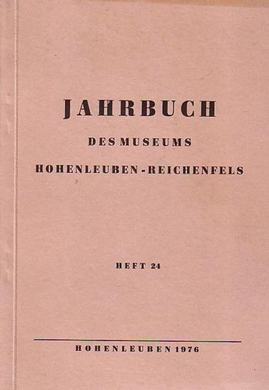 Hohenleuben - Jahrbuch des Kreismuseums Hohenleuben-Reichenfels. Hrsg. Der Rat des Stadt Hohenleuben. Heft 24/1976