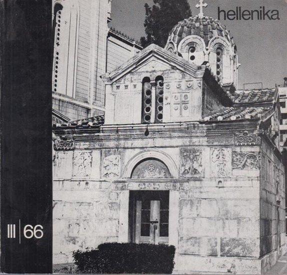 Hellenika - Rosenthal-Kamarinea, Isidora (Red.) - Vereinigung Deutsch-Griechischer Gesellschaften (Hrsg.): Hellenika. Zeitschrift für deutsch-griechische kulturelle und wirtschaftliche Zusammenarbeit. III. / 66.