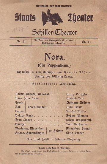 Ibsen, Henrik. Programmzettel des Schillertheaters Berlin - Intendanz- (Hrsg.) Nora- Ein Puppenheim. Nr. 11. Ohne Datum-vermutlich 1924.