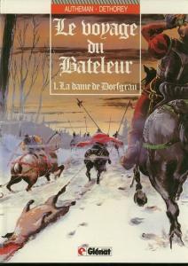 J.P.Autheman / J.-P. Dethorey: Le voyage du Bateleur: 1. La dame de Dorfgrau.