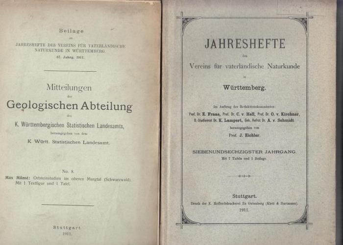 Jahreshefte des Vereins f. vaterländische Naturkunde. - Eichler, J. (Hrsg.): Jahreshefte des Vereins für vaterländische Naturkunde in Württemberg. 67. Jahrgang.