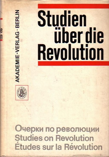 Kossok, Manfred (Hrsg.): Studien über die Revolution - studies on revolution - Etudes sur la Revolution
