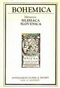 Kubon und Sagner, Antiquariat. - Antiquariat Kubon & Sagner, München. Inhaber Otto Sagner. Katalog: Bohemica - Moravica, Silesiaca, Slovenica mit 713 Nummern.