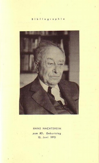 Nachtsheim, Hans. - Opitz, Dorothea: Bibliographie. Hans Nachtsheim zum 80. Geburtstag, 13. Juni 1970.