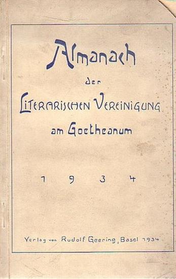 Literarische Vereinigung am Goetheanum (Hrsg.): Almanach der Literarischen Vereinigung am Goetheanum für 1934.