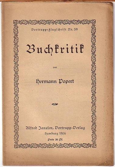Popert, Hermann: Buchkritik. (= Vortrupp - Flugschrift Nr. 38).