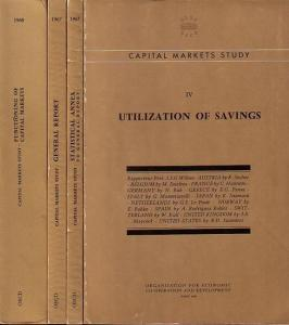 OECD: Capital markets study : Vol. I: General report AND Statistical annex to general report. Vol. II: Formation of savings. Vol.: III Functioning of capital markets. Vol. IV: Utilization of savings. Vol. V: Statistical Annex to general Report. Complete i