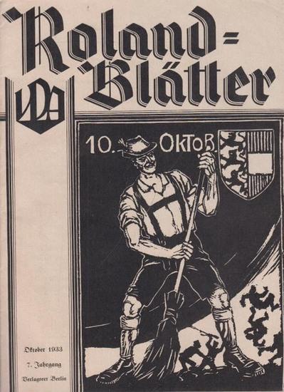 Roland-Blätter: Roland-Blätter. 7. Jahrgang. Heft 10 von Oktober 1933.